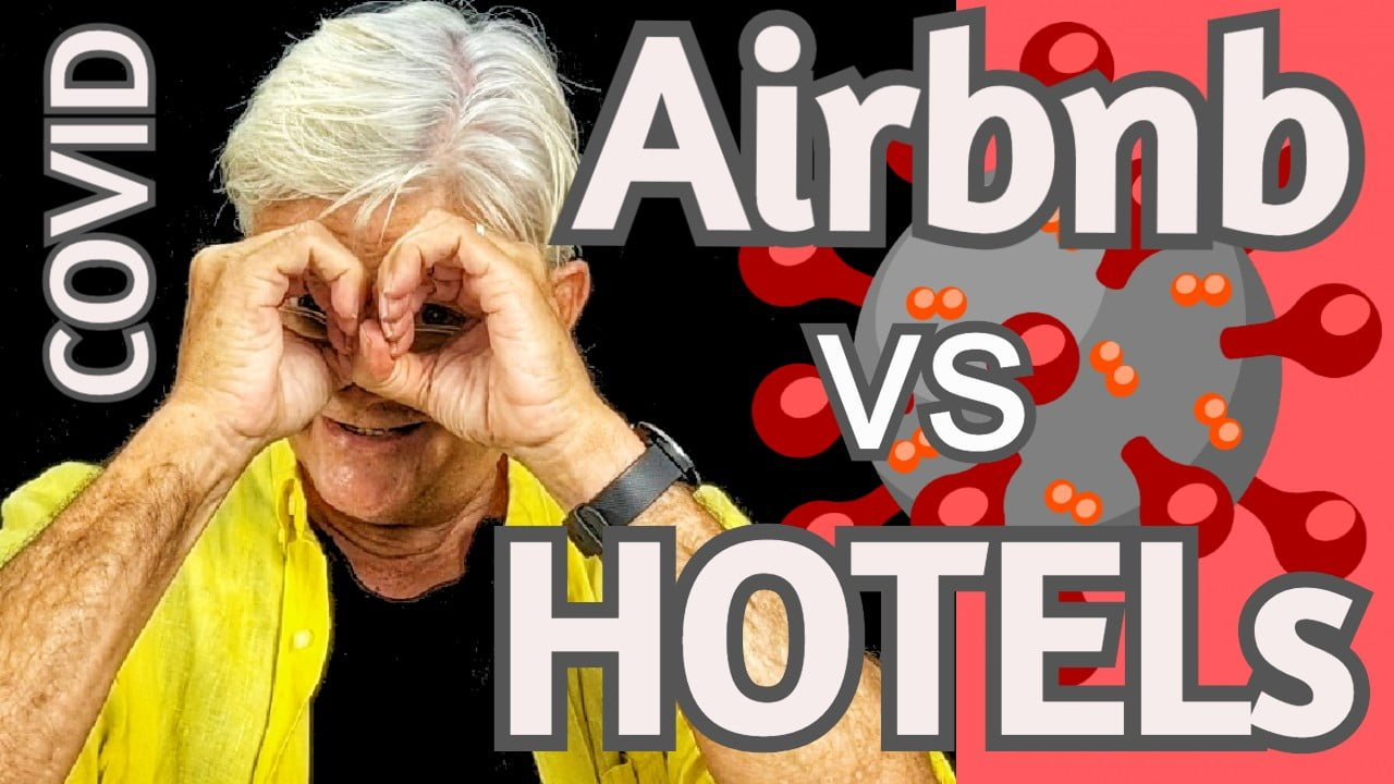 Coronavirus Airbnb VS Hotels: Airbnb IS SAFER!